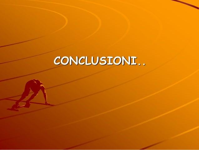 CONCLUSIONI..