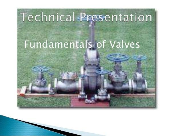Fundamentals of Valves
