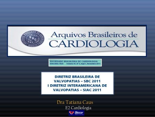 Dra Tatiana Caus   E2 Cardiologia