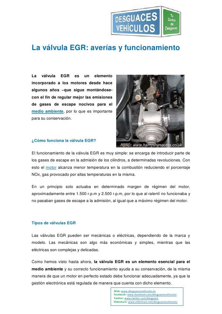 La válvula EGR: averías y funcionamientoLa   válvula   EGR      es   un   elementoincorporado a los motores desde hacealgu...