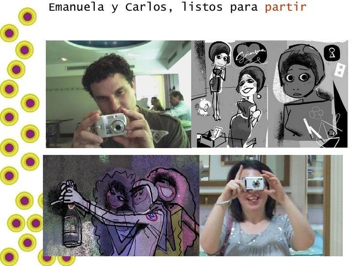 Emanuela y Carlos, listos para  partir