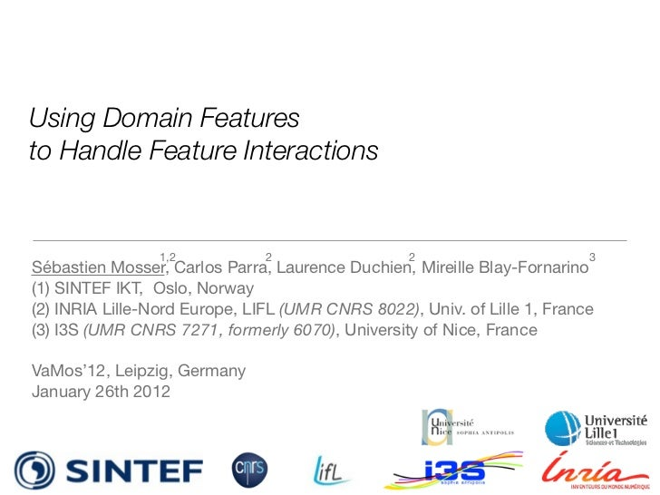Using Domain Featuresto Handle Feature Interactions                 1,2           2                  2                    ...