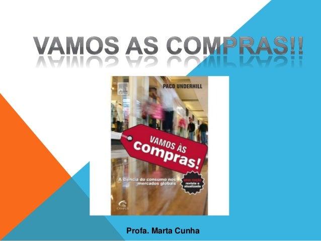 Profa. Marta Cunha