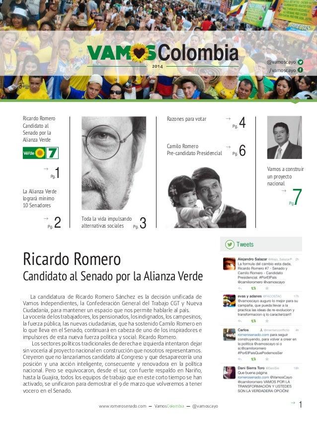 VAM S Colombia  @vamoscayo  2014  Ricardo Romero Candidato al Senado por la Alianza Verde  Razones para votar  → Pg.  Cami...