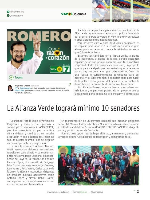 @vamoscayo  VAM S Colombia  /vamoscayo  La lista de la que hace parte nuestro candidato es la Alianza Verde, una nueva agr...