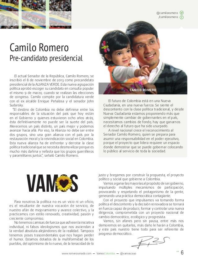 @camiloromero /camiloromero  Camilo Romero  Pre-candidato presidencial El actual Senador de la República, Camilo Romero, s...