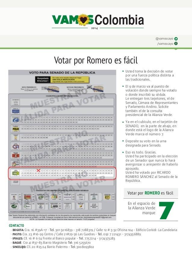 VAM S Colombia 2014  @vamoscayo /vamoscayo  Votar por Romero es fácil • • • • •  Usted toma la decisión de votar  por una...