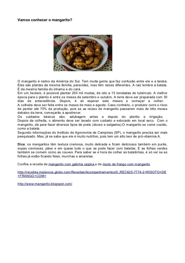 Vamos conhecer o mangarito?O mangarito é nativo da América do Sul. Tem muita gente que faz confusão entre ele e a taioba.E...