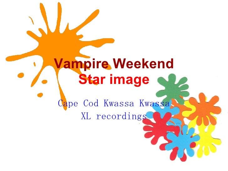Vampire Weekend Star image Cape Cod Kwassa Kwassa XL recordings