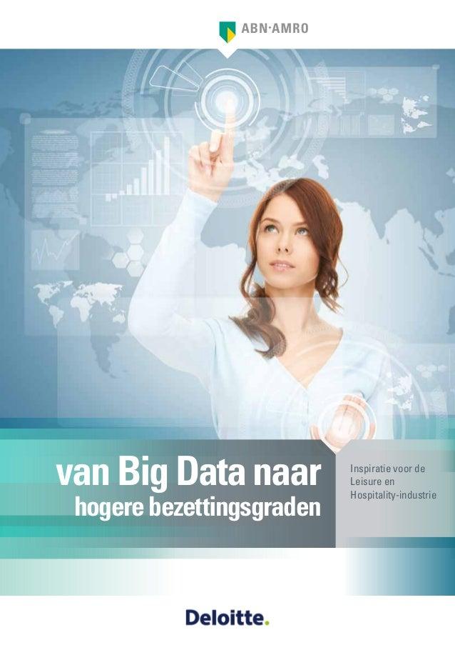 van Big Data naar hogere bezettingsgraden  Inspiratie voor de Leisure en Hospitality-industrie