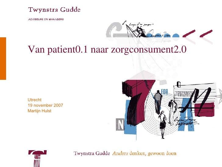 Van patient0.1 naar zorgconsument2.0
