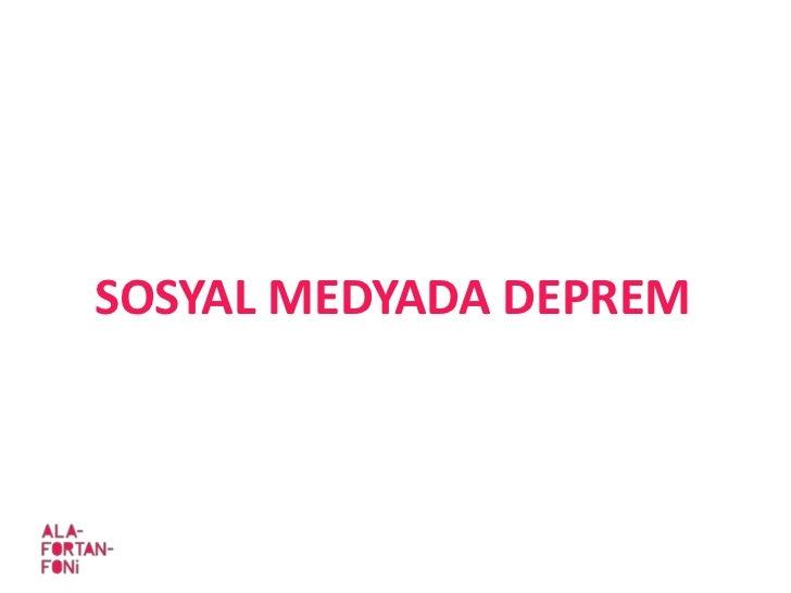 SOSYAL MEDYADA DEPREM