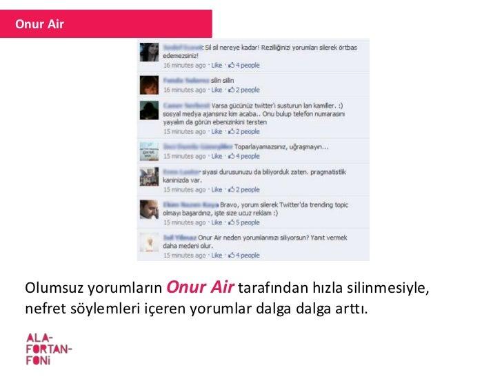 Onur Air/Marketing Türkiye Onur Air'in bu kampanyası kısa sürede bir çok haber sitesinde olumsuz şekilde yer aldı.