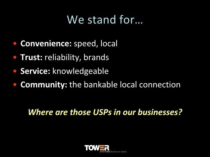 We stand for… <ul><li>Convenience:  speed, local </li></ul><ul><li>Trust:  reliability, brands </li></ul><ul><li>Service: ...