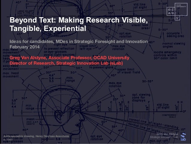 Beyond Text: Making Research Visible, Tangible, Experiential  Beyond Text: Making Research Visible, Tangible, Experiential...