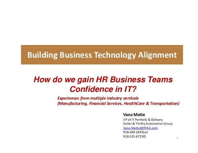 Building Business Technology Alignment     How do we gain HR Business Teams         Confidence in IT?         C fid      i...