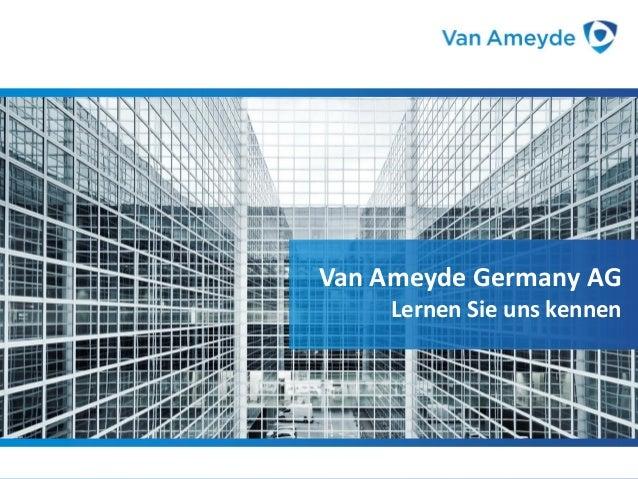 Van Ameyde Germany AG Van Ameyde Germany AG Lernen Sie uns kennen