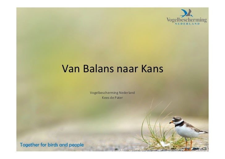 Van Balans naar Kans         Vogelbescherming Nederland                Kees de Pater