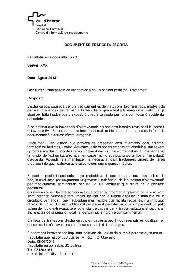 Facultatiu que respon: JC Juárez. M. Roch, C. Guerrero Data: 06/08/2013 Facultatiu responsable: JC Juárez Tel: 934893464 e...