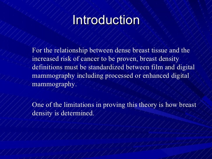 breast density and cancer risk what is the relationship between mass
