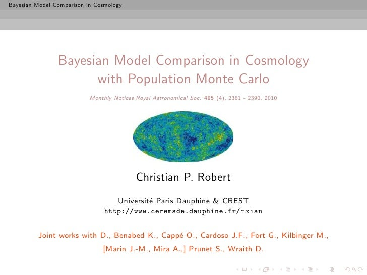 Bayesian Model Comparison in Cosmology                     Bayesian Model Comparison in Cosmology                       wi...