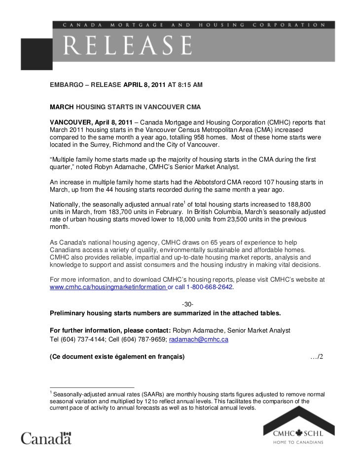 EMBARGO – RELEASE APRIL 8, 2011 AT 8:15 AMMARCH HOUSING STARTS IN VANCOUVER CMAVANCOUVER, April 8, 2011 – Canada Mortgage ...