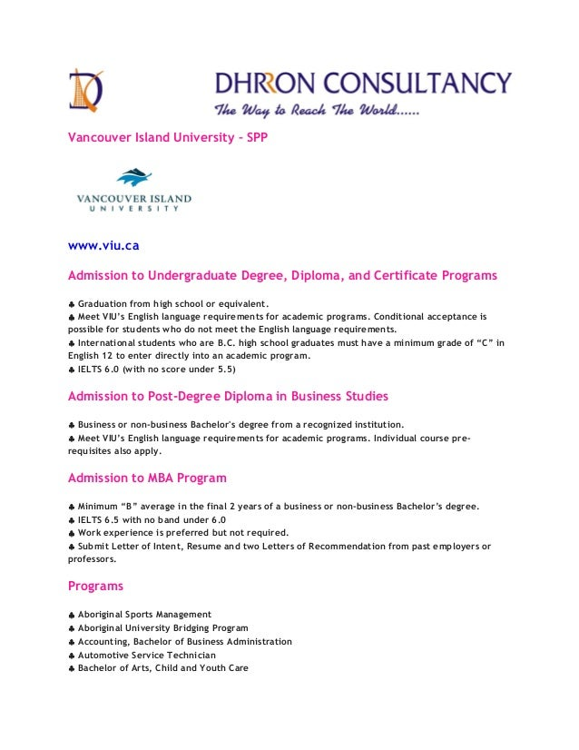Vancouver Island University – SPP www.viu.ca Admission to Undergraduate Degree, Diploma, and Certificate Programs ♣♣♣♣ Gra...
