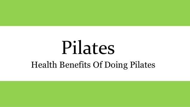 Pilates Health Benefits Of Doing Pilates