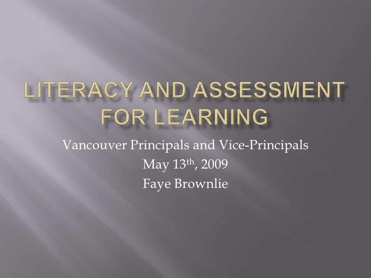 Vancouver Principals and Vice-Principals             May 13th, 2009             Faye Brownlie