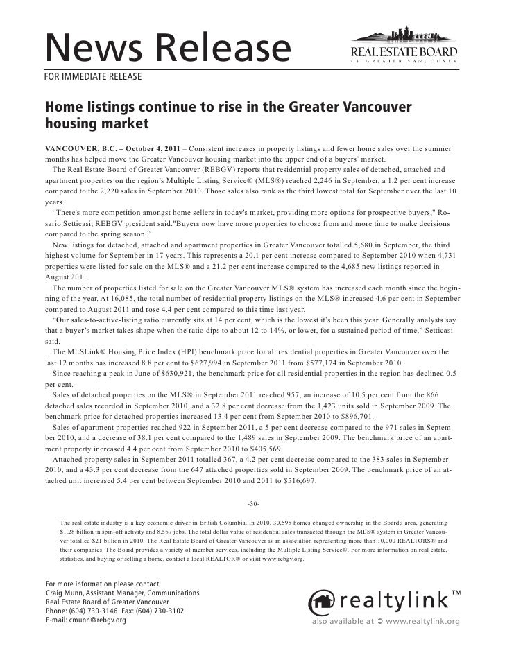 News ReleaseFOR IMMEDIATE RELEASEHome listings continue to rise in the Greater Vancouverhousing marketVANCOUVER, B.C. – Oc...