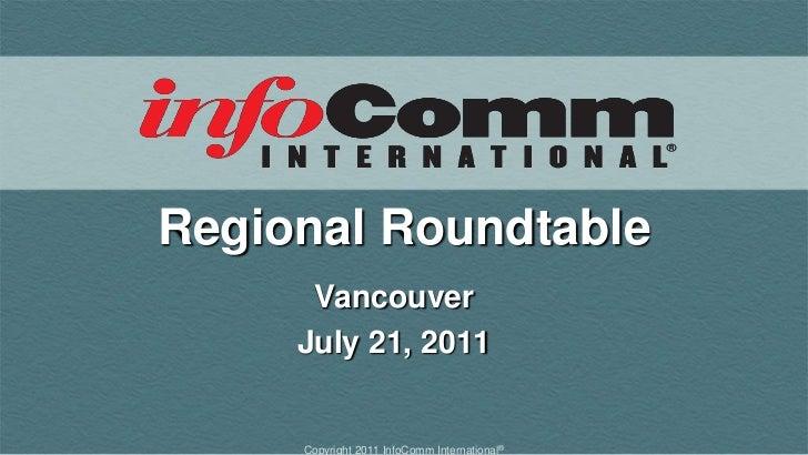 Regional Roundtable<br />Vancouver<br />July 21, 2011<br />