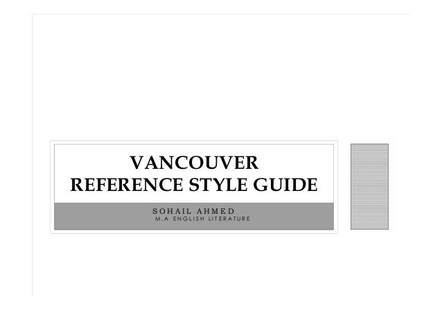 VANCOUVER REFERENCE STYLE GUIDE SOHAIL AHMED M.A ENGLISH LITERATURE