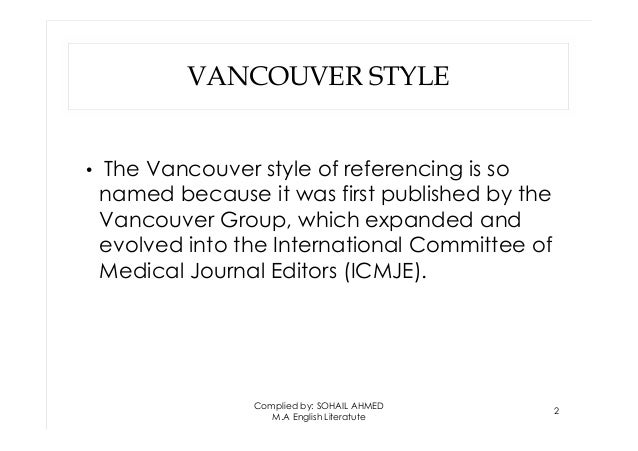 Vancouver style by Sohail Ahmed Solangi Slide 2