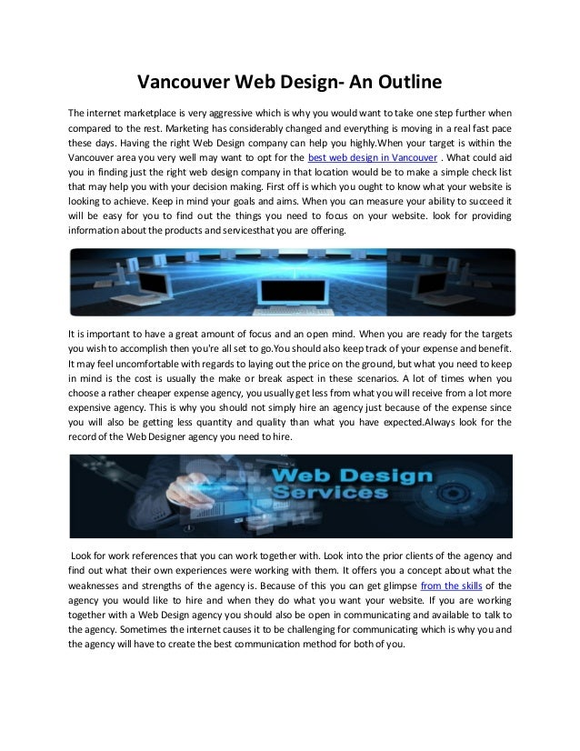 Vancouver Web Design- An Outline The internet marketplace is very aggressive which is why you would want to take one step ...