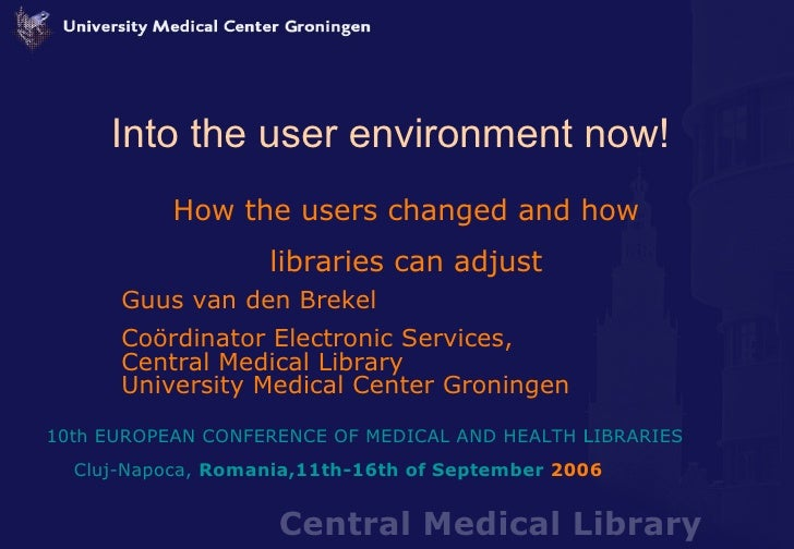 Into the user environment now! How the users changed and how libraries can adjust Guus van den Brekel Coördinator Electron...