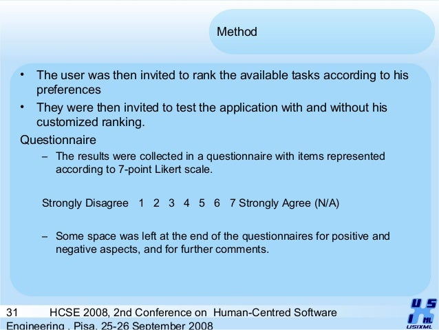 31 HCSE 2008, 2nd Conference on Human-Centred Software Engineering , Pisa, 25-26 September 2008 Method • The user was then...