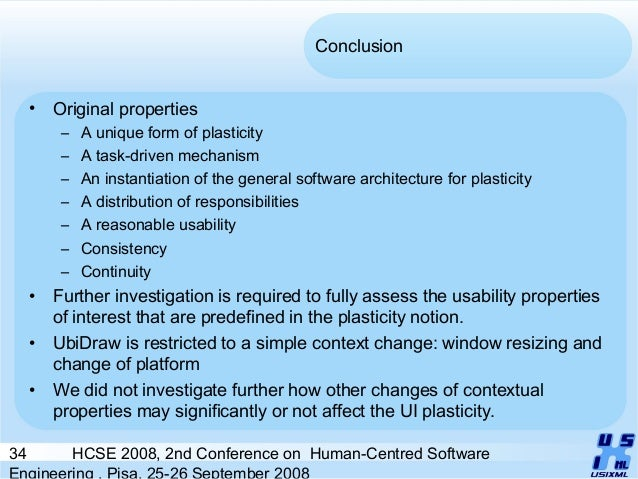 34 HCSE 2008, 2nd Conference on Human-Centred Software Engineering , Pisa, 25-26 September 2008 Conclusion • Original prop...
