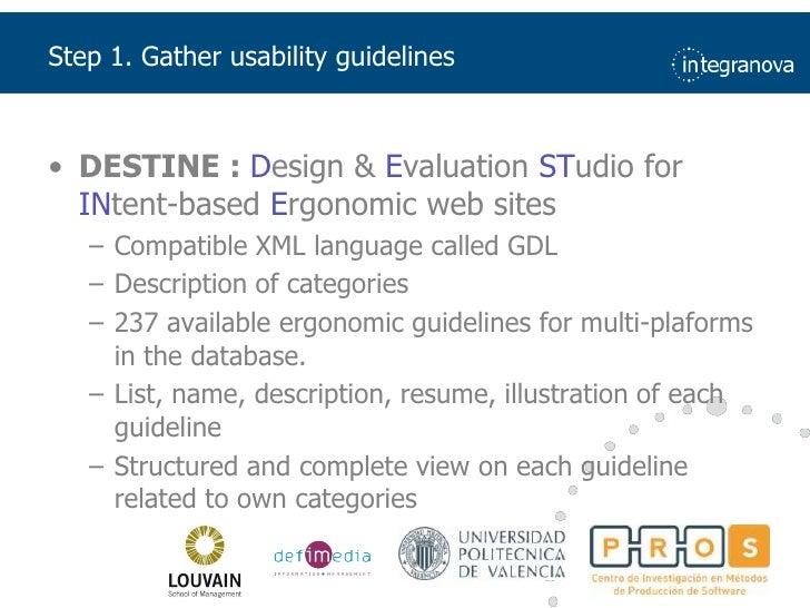 Step 1. Gatherusability guidelines<br />DESTINE : Design & Evaluation STudio for INtent-based Ergonomic web sites<br />Com...