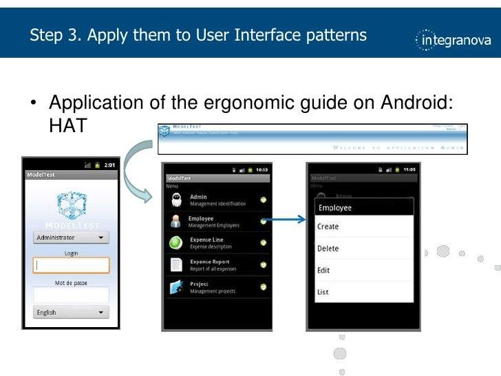 Step 3. Apply them to User Interface patterns<br />Application of the ergonomic guide on Android: HAT<br />