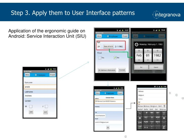 Step 3. Apply them to User Interface patterns<br />Application of the ergonomic guide on Android: Service Interaction Unit...