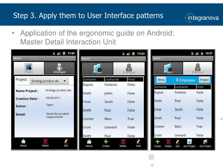 Application of the ergonomic guide on Android:Master Detail Interaction Unit<br />Step 3. Apply them to User Interface pat...