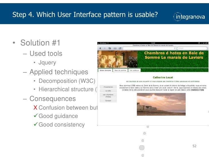 Reduced workload</li></ul>47<br />Step 4. Which User Interface pattern is usable?<br />