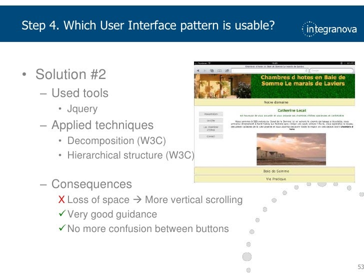 Solution #3<br />Used tools<br />Jquery mobile<br />Applied techniques<br />Decomposition (W3C)<br />Linear structure (W3C...