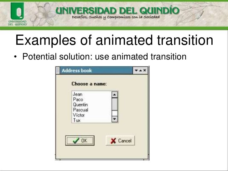 Examples of animated transition• Potential solution: use animated transition