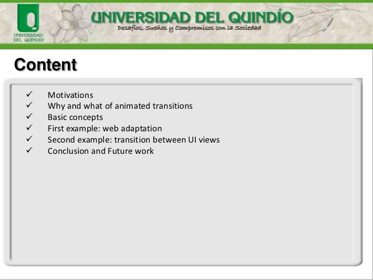 Content    Motivations    Why and what of animated transitions    Basic concepts    First example: web adaptation    ...