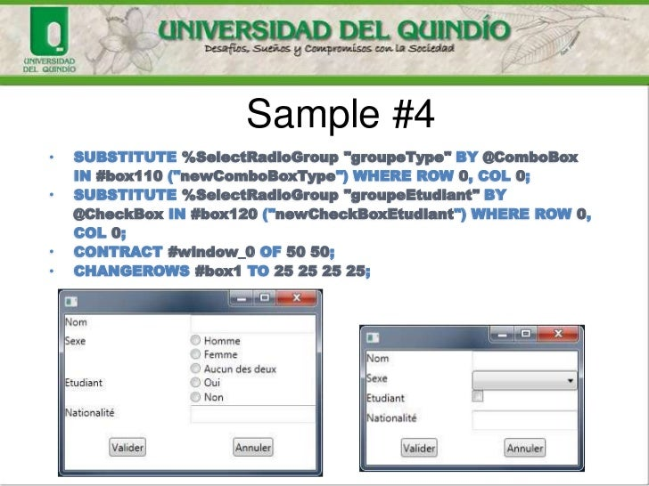 """Sample #4•   SUBSTITUTE %SelectRadioGroup """"groupeType"""" BY @ComboBox    IN #box110 (""""newComboBoxType"""") WHERE ROW 0, COL 0;•..."""