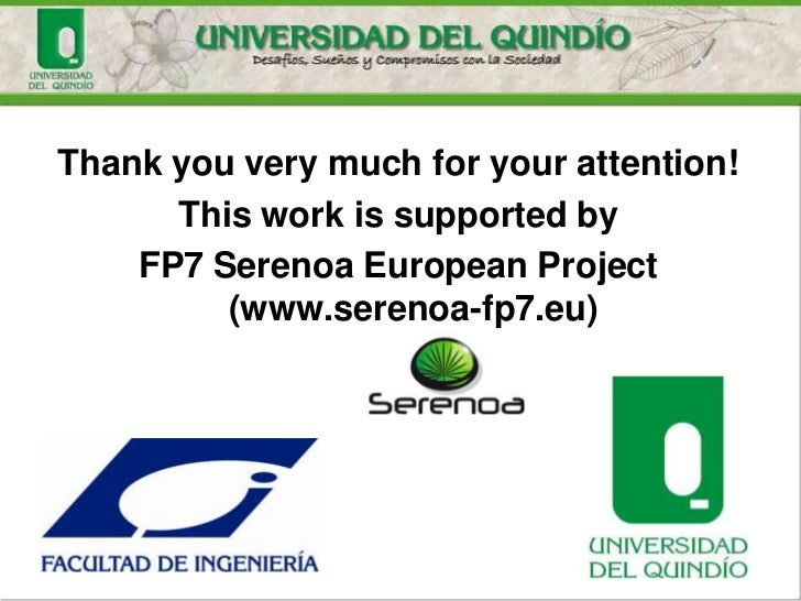 Thank you very much for your attention!      This work is supported by    FP7 Serenoa European Project         (www.sereno...