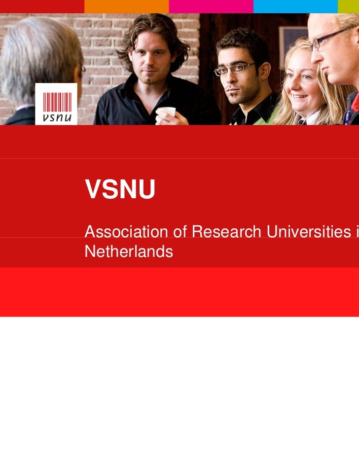 VSNU    Association of Research Universities in the    Netherlands1