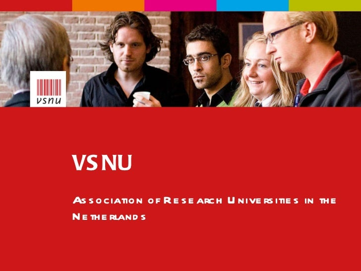 VSNU Association of Research Universities in the Netherlands