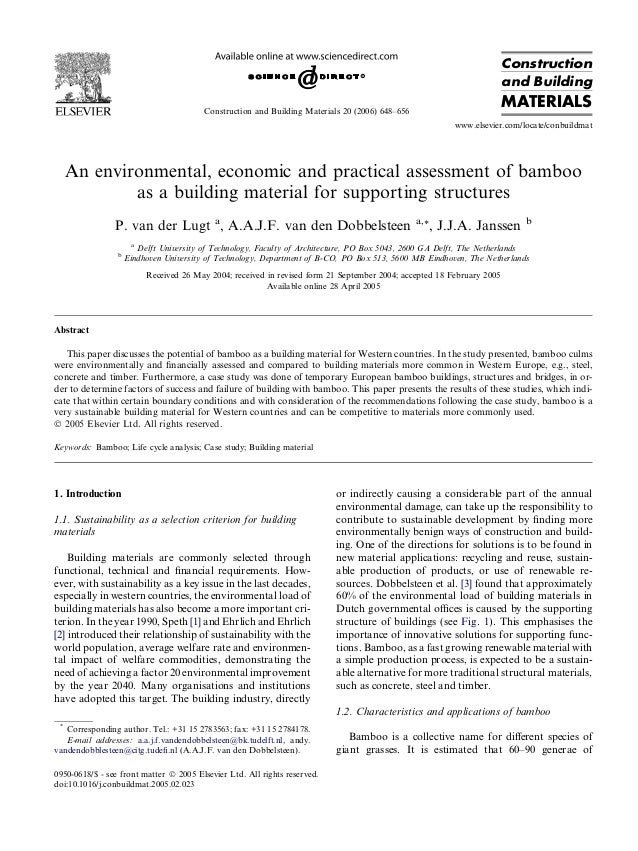 An environmental, economic and practical assessment of bamboo as a building material for supporting structures P. van der ...
